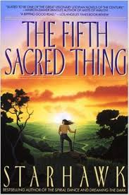 Cover of The Fifth Sacred Thing by Starhawk